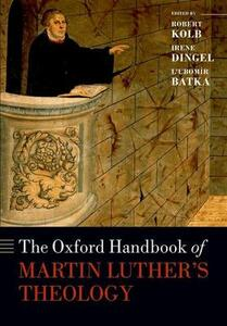 The Oxford Handbook of Martin Luther's Theology - cover
