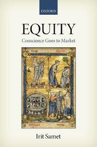 Equity: Conscience Goes to Market - Irit Samet - cover