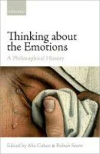Thinking about the Emotions: A Philosophical History - cover