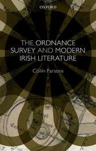 The Ordnance Survey and Modern Irish Literature - Coilin Parsons - cover
