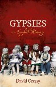 Gypsies: An English History - David Cressy - cover