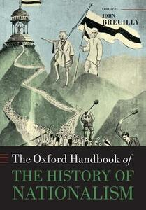The Oxford Handbook of the History of Nationalism - cover