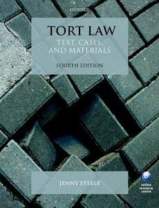 Tort Law: Text, Cases, and Materials - Jenny Steele - cover