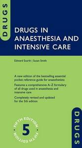 Drugs in Anaesthesia and Intensive Care - Edward Scarth,Susan Smith - cover
