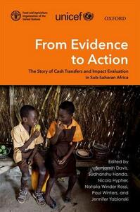 From Evidence to Action: The Story of Cash Transfers and Impact Evaluation in Sub Saharan Africa - cover