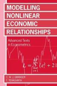 Modelling Non-Linear Economic Relationships - Clive W. J. Granger,Timo Terasvirta - cover