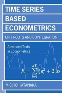 Time-Series-Based Econometrics: Unit Roots and Co-integrations - Michio Hatanaka - cover