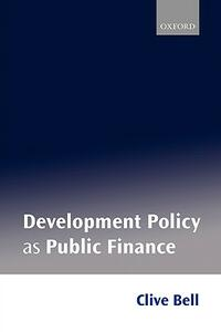 Development Policy as Public Finance - Clive Bell - cover