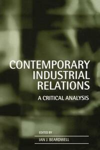 Contemporary Industrial Relations: A Critical Analysis - cover