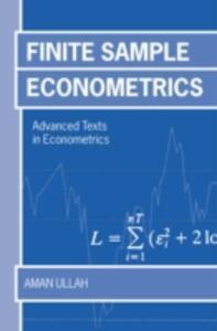 Finite Sample Econometrics - Aman Ullah - cover