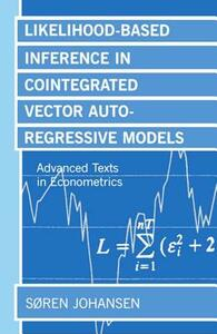 Likelihood-Based Inference in Cointegrated Vector Autoregressive Models - Soren Johansen - cover