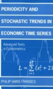 Periodicity and Stochastic Trends in Economic Time Series - Philip Hans Franses - cover