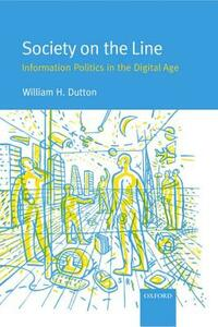 Society on the Line: Information Politics in the Digital Age - cover