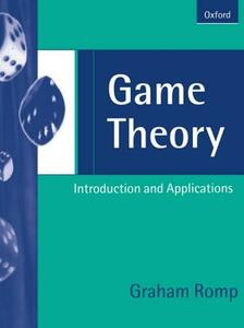 Game Theory: Introduction and Applications - Graham Romp - cover