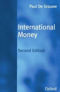 International Money: Postwar Trends and Theories - Paul de Grauwe - cover