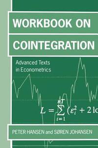 Workbook on Cointegration - Peter Reinhard Hansen,Soren Johansen - cover