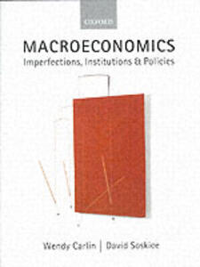Macroeconomics: Imperfections, Institutions, and Policies - Wendy Carlin,David Soskice - cover