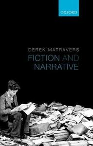 Fiction and Narrative - Derek Matravers - cover