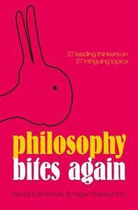 Philosophy Bites Again - Nigel Warburton,David Edmonds - cover