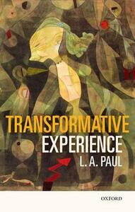 Transformative Experience - L. A. Paul - cover