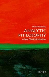 Analytic Philosophy: A Very Short Introduction - Michael Beaney - cover