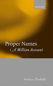 Proper Names: A Millian Account - Stefano Predelli - cover