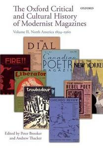 The Oxford Critical and Cultural History of Modernist Magazines: Volume II: North America 1894-1960 - cover