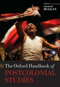The Oxford Handbook of Postcolonial Studies - cover