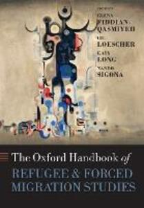 The Oxford Handbook of Refugee and Forced Migration Studies - cover
