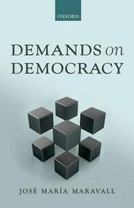 Demands on Democracy - Jose Maria Maravall - cover