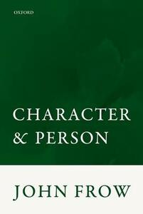 Character and Person - John Frow - cover