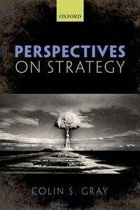 Perspectives on Strategy - Colin S. Gray - cover