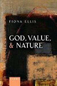God, Value, and Nature - Fiona Ellis - cover