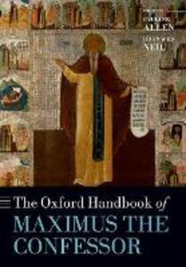 The Oxford Handbook of Maximus the Confessor - cover