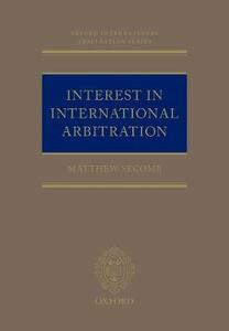 Interest in International Arbitration - Matthew Secomb - cover