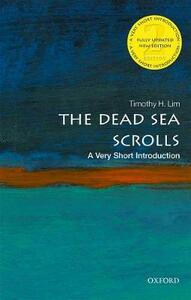 The Dead Sea Scrolls: A Very Short Introduction - Timothy H. Lim - cover