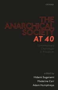 The Anarchical Society at 40: Contemporary Challenges and Prospects - cover