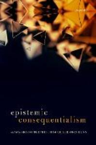 Epistemic Consequentialism - cover