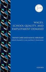 Wages, School Quality, and Employment Demand - David Card,Alan B. Krueger - cover