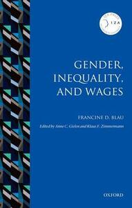 Gender, Inequality, and Wages - Francine D. Blau - cover