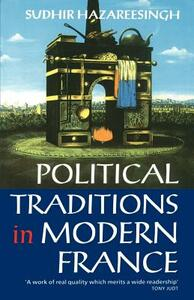Political Traditions in Modern France - Sudhir Hazareesingh - cover