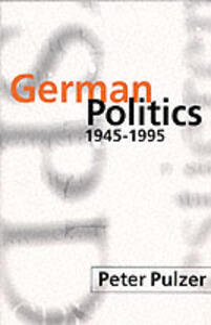 German Politics 1945-1995 - Peter Pulzer - cover