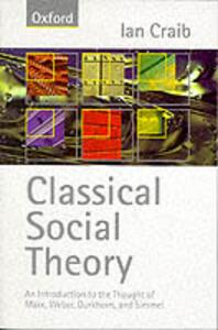 Classical Social Theory - Ian Craib - cover