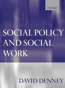 Social Policy and Social Work - David Denney - cover