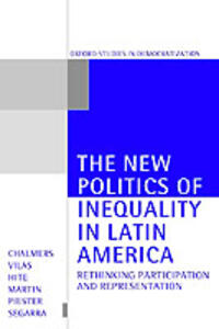 The New Politics of Inequality in Latin America: Rethinking Participation and Representation - cover