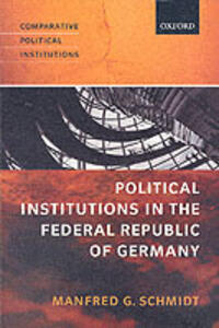 Political Institutions in the Federal Republic of Germany - Manfred G. Schmidt - cover