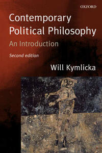 Contemporary Political Philosophy: An Introduction - Will Kymlicka - cover