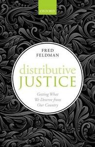 Distributive Justice: Getting What We Deserve From Our Country - Fred Feldman - cover