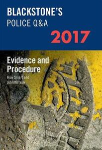 Blackstone's Police Q&A: Evidence and Procedure 2017 - John Watson,Huw Smart - cover