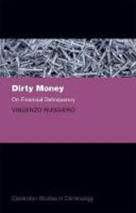 Dirty Money: On Financial Delinquency - Vincenzo Ruggiero - cover